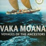 Vaka Moana: Voyages of the Ancestors